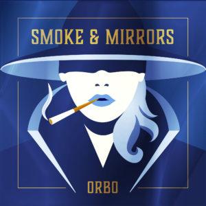 Orbo Smoke & Mirrors BLEZT