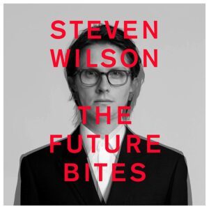 Steven Wilson - The Future Bites - BLEZT