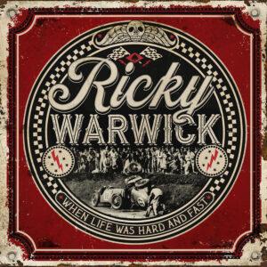 Ricky Warwick - When Life Was Hard & Fast - BLEZT