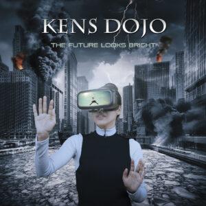 Kens Dojo - The Future Looks Bright - BLEZT